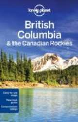British Columbia& the Canadian Rockies