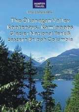 E-Book The Okanagan Valley, Kootenays, Glacier National Park & Eastern British Columbia